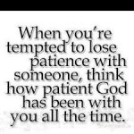 Fruit of the Spirit…PATIENCE